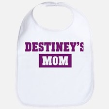 Destineys Mom Bib