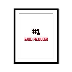 Number 1 RADIO PRODUCER Framed Panel Print