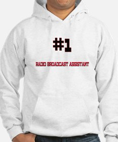 Number 1 RADIO BROADCAST ASSISTANT Hoodie