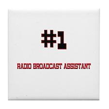 Number 1 RADIO BROADCAST ASSISTANT Tile Coaster