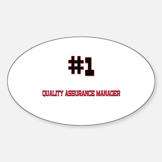 Number 1 QUALITY ASSURANCE MANAGER Oval Decal