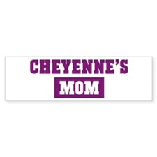 Cheyennes Mom Bumper Bumper Sticker