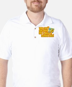 You Can't Scare Me - School Bus Golf Shirt