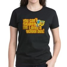 You Can't Scare Me - School Bus Tee