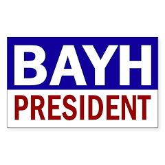 Evan Bayh President (bumper sticker)
