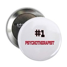"Number 1 PSYCHOTHERAPIST 2.25"" Button"