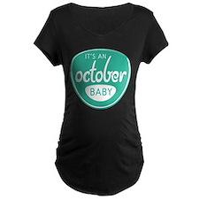 Seafoam It's an October Baby T-Shirt