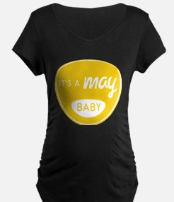 Yellow It's a May Baby T-Shirt