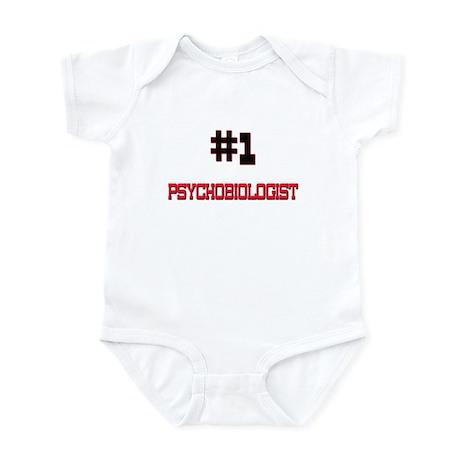 Number 1 PSYCHOBIOLOGIST Infant Bodysuit
