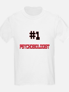 Number 1 PSYCHOBIOLOGIST T-Shirt