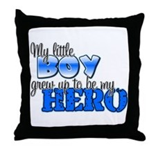 My little boy grew up to be m Throw Pillow