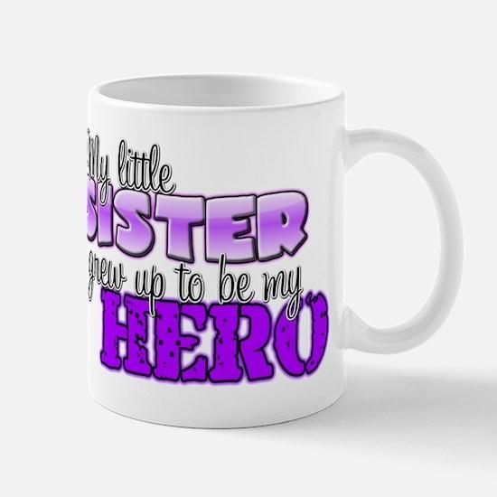 My little sister grew up to b Mug