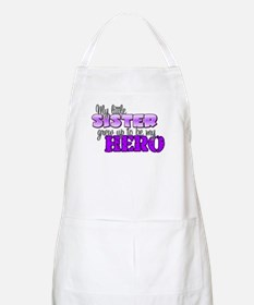 My little sister grew up to b BBQ Apron
