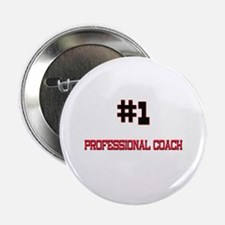 """Number 1 PROFESSIONAL COACH 2.25"""" Button (10 pack)"""