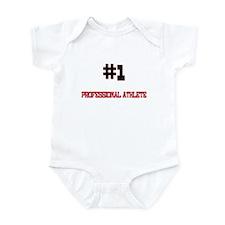 Number 1 PROFESSIONAL ATHLETE Infant Bodysuit