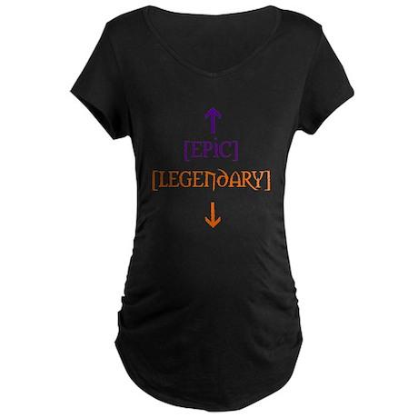 Epic Legendary Maternity Dark T-Shirt