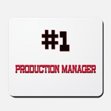Number 1 PRODUCTION MANAGER Mousepad