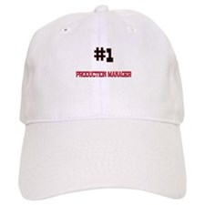 Number 1 PRODUCTION MANAGER Baseball Cap