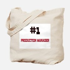 Number 1 PRODUCTION MANAGER Tote Bag