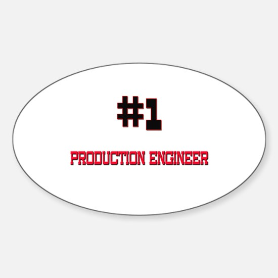 Number 1 PRODUCTION ENGINEER Oval Decal