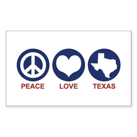 Peace Love Texas Rectangle Sticker