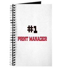 Number 1 PRINT MANAGER Journal