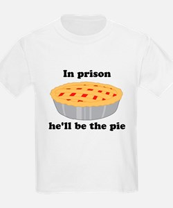 He'll be the pie T-Shirt