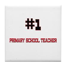 Number 1 PRIMARY SCHOOL TEACHER Tile Coaster