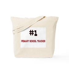 Number 1 PRIMARY SCHOOL TEACHER Tote Bag