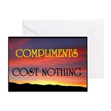 COMPLIMENTS ARE FREE Greeting Card