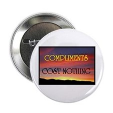 """COMPLIMENTS ARE FREE 2.25"""" Button"""