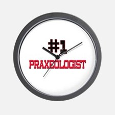 Number 1 PRAXEOLOGIST Wall Clock