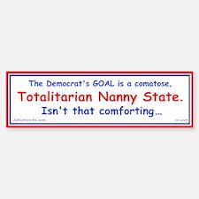 Totalitarian Nanny State Bumper Bumper Bumper Sticker