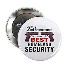 "Guns & Homeland Security 2.25"" Button (10 pack)"