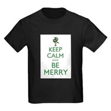 Keep Calm and Be Merry T