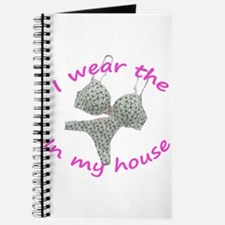 I wear the...in my house Journal