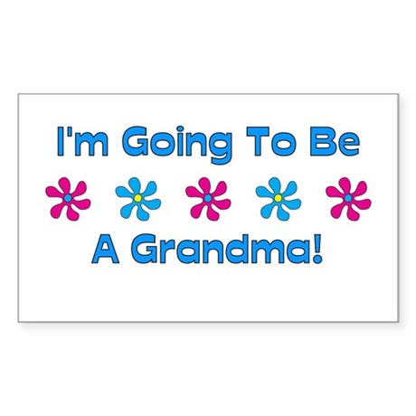 To Be A Grandma Rectangle Sticker