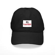 Number 1 PLASTERER Baseball Hat
