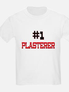 Number 1 PLASTERER T-Shirt
