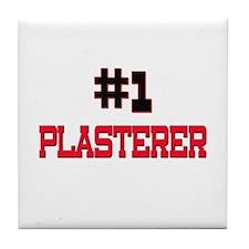 Number 1 PLASTERER Tile Coaster