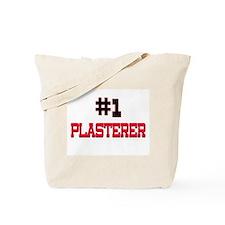 Number 1 PLASTERER Tote Bag