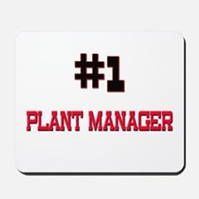 Number 1 PLANT MANAGER Mousepad