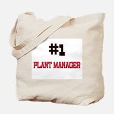 Number 1 PLANT MANAGER Tote Bag