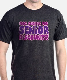 ELIGIBLE FOR SENIOR DISCOUNTS! T-Shirt