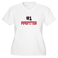 Number 1 PIPEFITTER T-Shirt