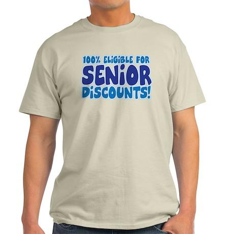 ELIGIBLE FOR SENIOR DISCOUNTS! Light T-Shirt