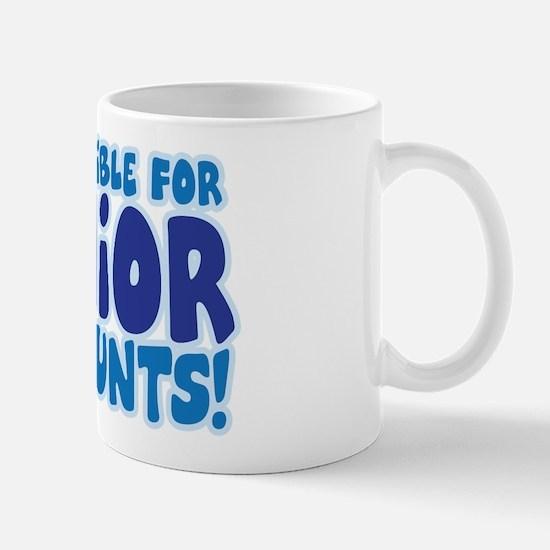 ELIGIBLE FOR SENIOR DISCOUNTS! Mug