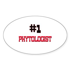 Number 1 PHYTOLOGIST Oval Decal
