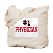 Number 1 PHYSICIAN Tote Bag