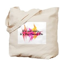 It's Not Easy - TKD Tote Bag